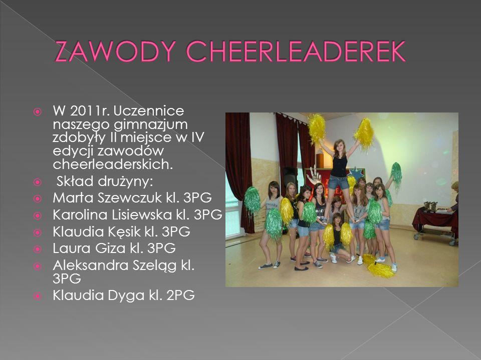 W 2011r. Uczennice naszego gimnazjum zdobyły II miejsce w IV edycji zawodów cheerleaderskich. Skład drużyny: Marta Szewczuk kl. 3PG Karolina Lisiewska