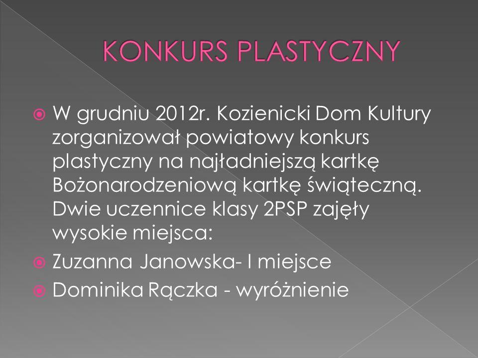 W grudniu 2012r. Kozienicki Dom Kultury zorganizował powiatowy konkurs plastyczny na najładniejszą kartkę Bożonarodzeniową kartkę świąteczną. Dwie ucz