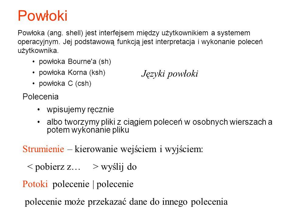 Powłoki Powłoka (ang. shell) jest interfejsem między użytkownikiem a systemem operacyjnym. Jej podstawową funkcją jest interpretacja i wykonanie polec