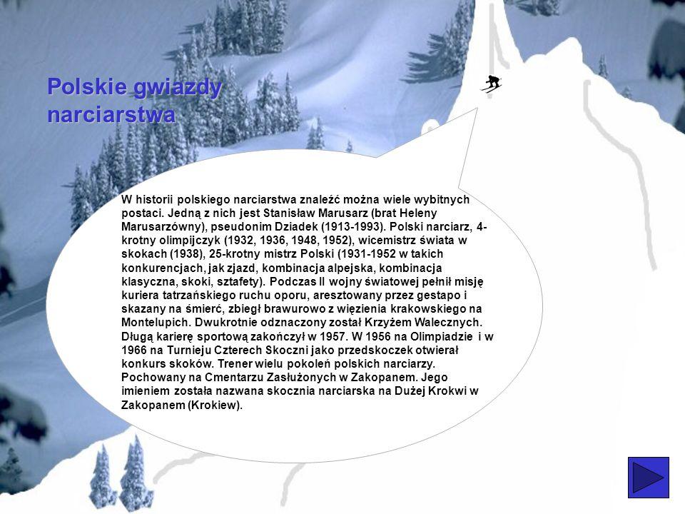 Charakter początków narciarstwa w Polsce Aby zostać członkiem Oddziału Narciarzy utworzonego przez Stanisława Barabasza, Mieczysławem Karłowicza i Mar