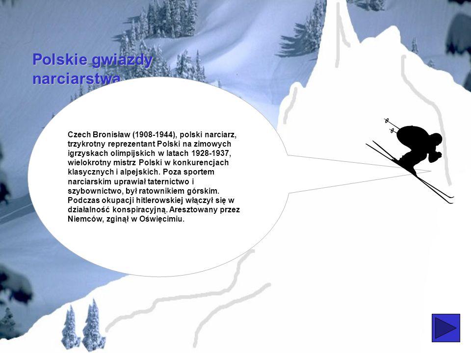 Polskie gwiazdy narciarstwa Marusarzówna Helena (1918-1941), czołowa polska narciarka, 10-krotna mistrzyni Polski w konkurencjach alpejskich (1936-39)