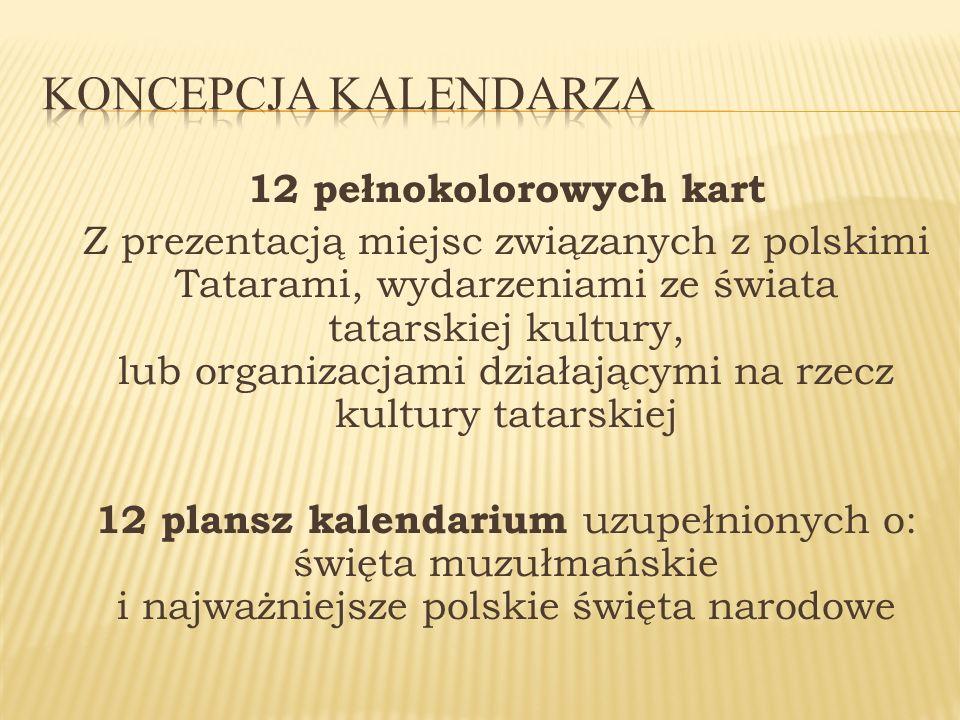 12 pełnokolorowych kart Z prezentacją miejsc związanych z polskimi Tatarami, wydarzeniami ze świata tatarskiej kultury, lub organizacjami działającymi