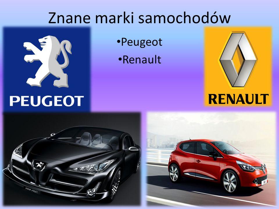 Znane marki samochodów Peugeot Renault