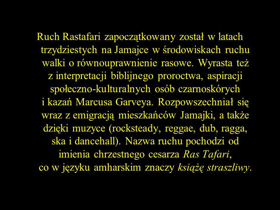 Ruch rastafarian ma trzy wymiary ściśle ze sobą powiązane: społeczno - polityczny, kulturowy i religijny.