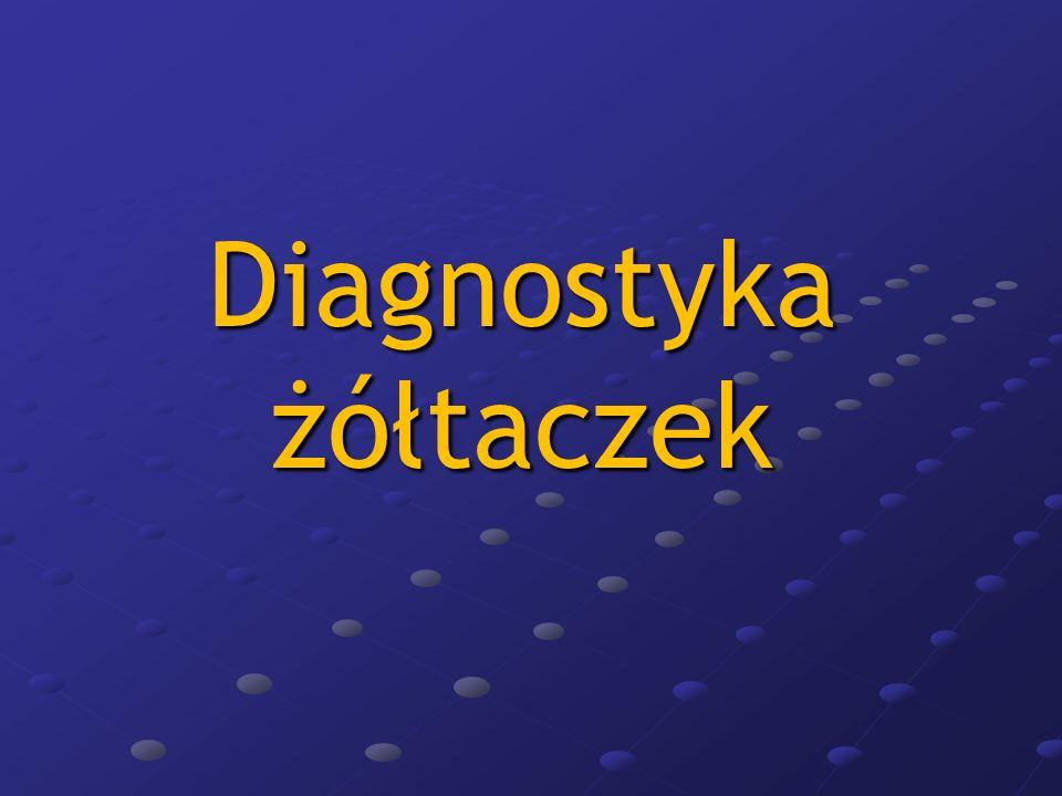 obecność serologicznych markerów zakażenia HAV, HBV, HCV, HDV,CMV, EBV obecność serologicznych markerów zakażenia HAV, HBV, HCV, HDV,CMV, EBV obecne autoprzeciwciała ANA, AMA, ANCA, LKM, SLA obecne autoprzeciwciała ANA, AMA, ANCA, LKM, SLA zmniejszenie poziomu ceruloplazminy, wysokie stężenie miedzi, zmniejszenie poziomu ceruloplazminy, wysokie stężenie miedzi, widoczny w rogówce oka pierścień Kaysera-Fleischera, obecność mutacji genu ATP7B na chromosomie 13 obecność obecność mutacji genu HFE (H63D, C282Y).