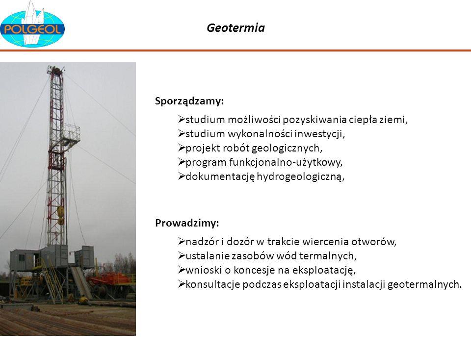 Geotermia studium możliwości pozyskiwania ciepła ziemi, studium wykonalności inwestycji, projekt robót geologicznych, program funkcjonalno-użytkowy, d
