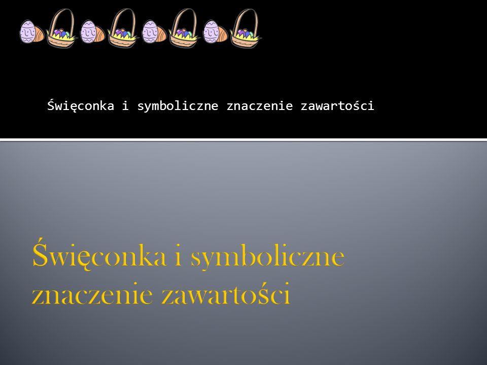 Początki tego obrzędu sięgają VIII wieku, a do Polski przywędrował w XIV wieku.