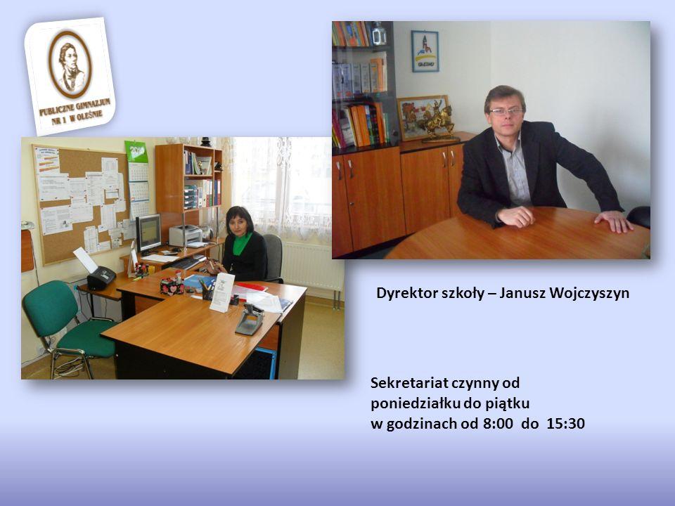 Dyrektor szkoły – Janusz Wojczyszyn Sekretariat czynny od poniedziałku do piątku w godzinach od 8:00 do 15:30