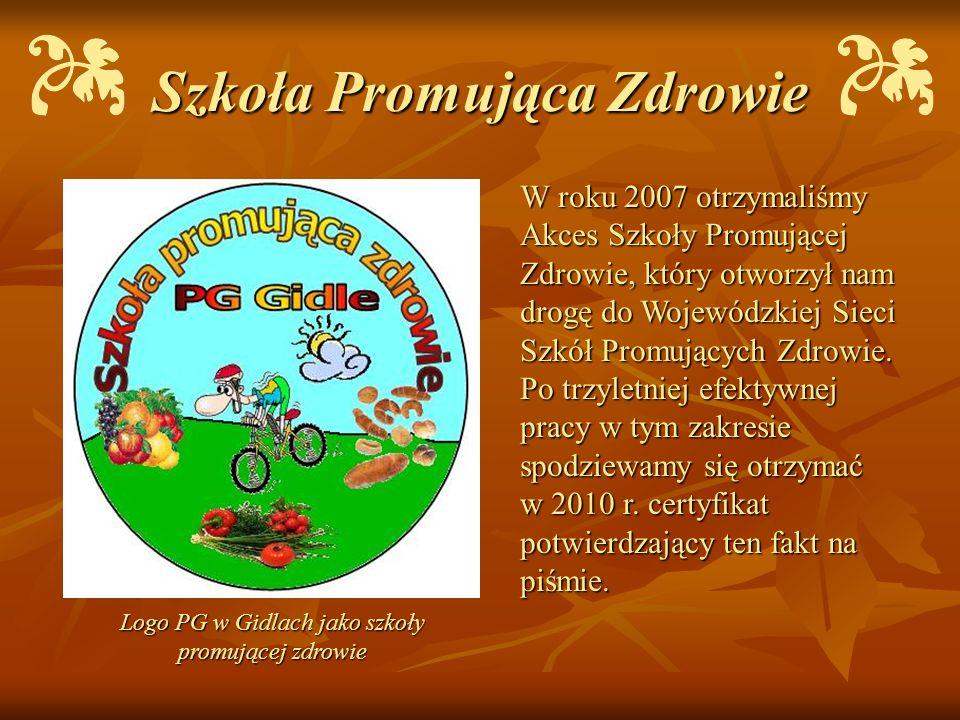 Szkoła Promująca Zdrowie W roku 2007 otrzymaliśmy Akces Szkoły Promującej Zdrowie, który otworzył nam drogę do Wojewódzkiej Sieci Szkół Promujących Zd