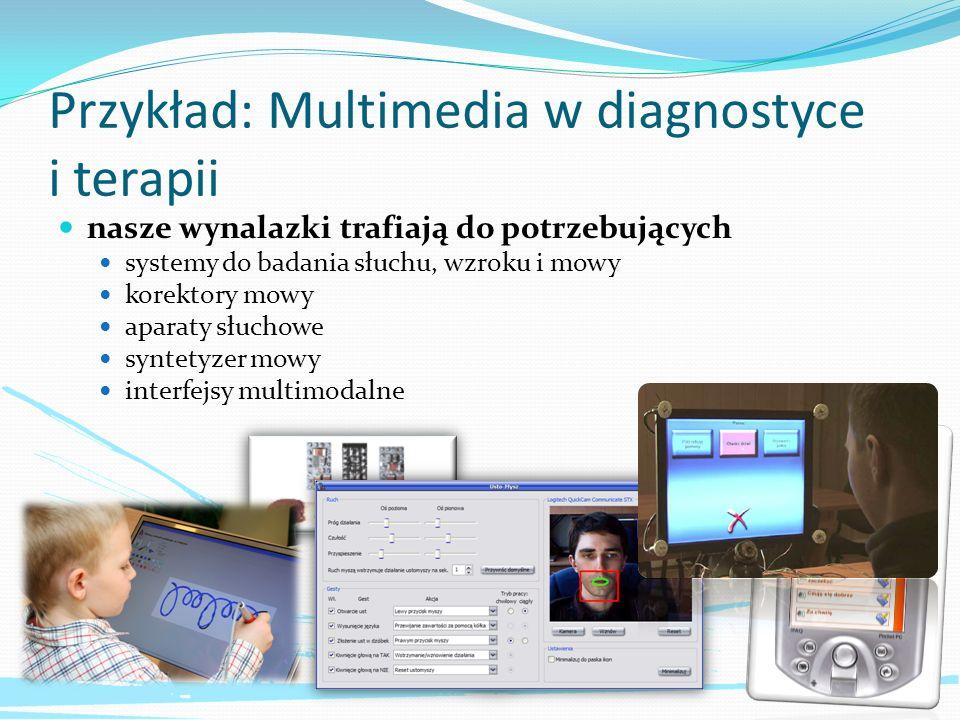 Przykład: Telemonitoring multimedialny stanu bezpieczeństwa analiza zachowań klasyfikacja zdarzeń wykrytych w obrazie identyfikacja osób hałasu wykrywanie zagrożenia hałasem identyfikacja źródeł hałasu tworzenie map hałasu