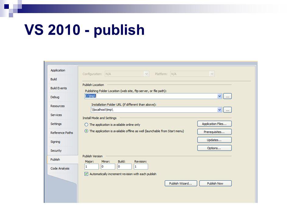 Ograniczenia Menu Start nie ma możliwości umieszczenia dodatkowych wpisów (do lokalnych binariów) w menu Start wpisy można tworzyć przez wskazanie lokalizacji odpowiedniego manifestu Rózne przeglądarki mechanizm jest wspierany przez IE, Outlook, OutlookExpress, MSN Explorer Firefox/Mozilla wymagają dodatkowej wtyczki (FFClickOnce dla.Net 2.0) Framework 3.5 SP1 i 4.0 zawierają rozszerzenie do FF -.NET Framework Assistant