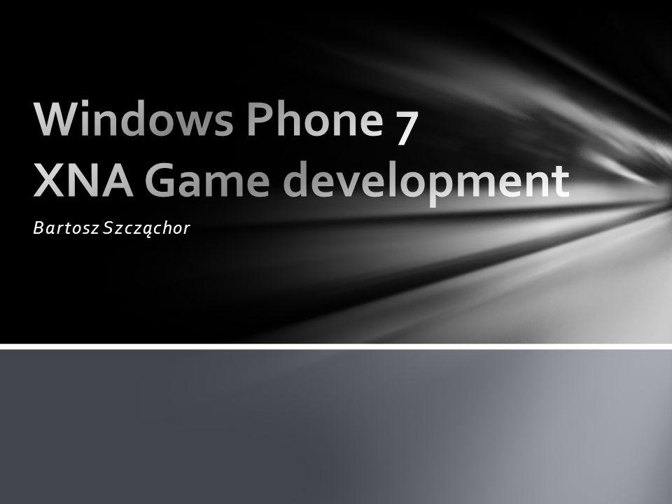 Prezentacja systemu Windows Phone 7 Słowo o WP7 na tle całego.NET Podstawy programowania WP7 na XNA Framework Wyświetlanie tekstur Dostęp do multimediów telefonu, w tym również do kamery/aparatu Sprzęt: Obsługa ekranu dotykowego Akcelerometr GPS, Geolokalizacja Agenda