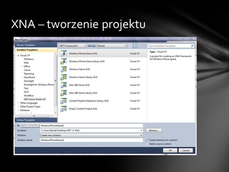 XNA – tworzenie projektu