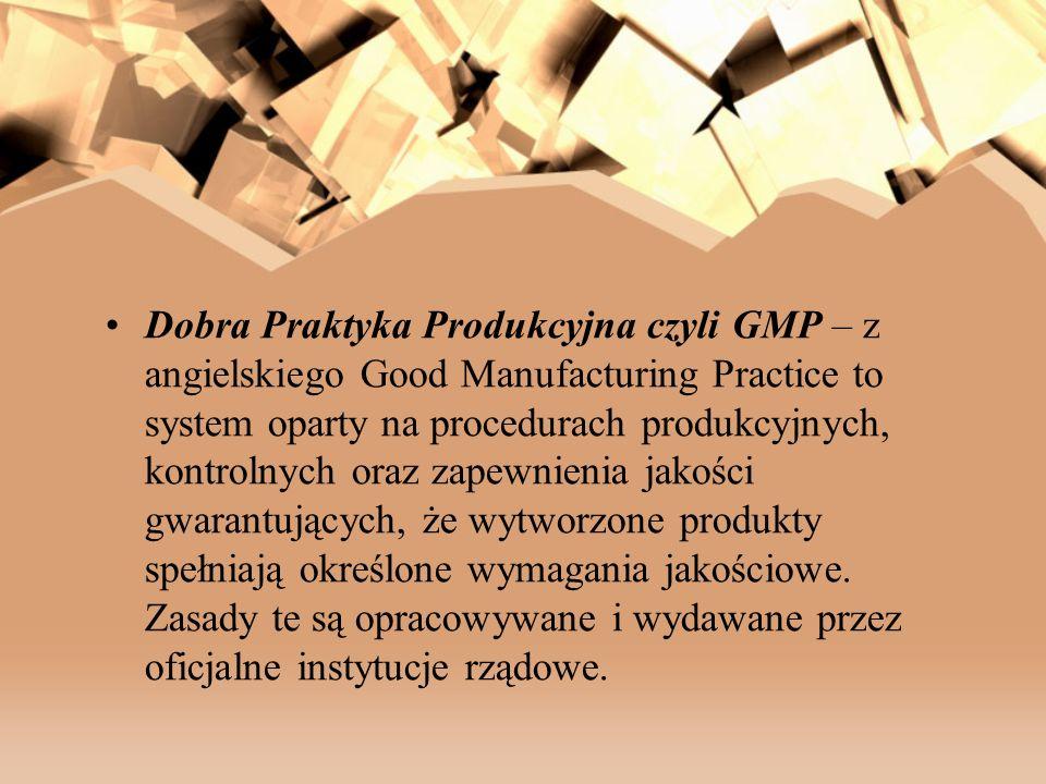 Dobra Praktyka Produkcyjna czyli GMP – z angielskiego Good Manufacturing Practice to system oparty na procedurach produkcyjnych, kontrolnych oraz zape