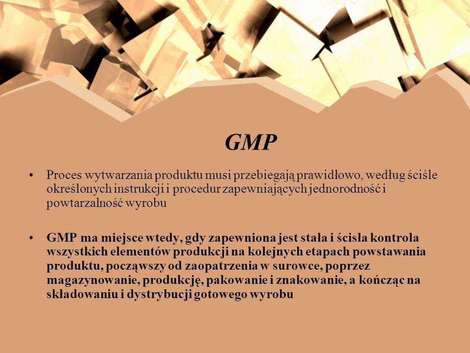 GMP GMP obejmuje wszystkie aspekty produkcji żywności począwszy od głównych założeń dotyczących obiektu: budowlanych, technicznych i technologicznych, poprzez wymagania w stosunku do surowców, personelu, maszyn (wyposażenia), aż do samego procesu produkcji (procedur i praktyk a także metod), a następnie magazynowania oraz dystrybucji wytwarzanego produktu.