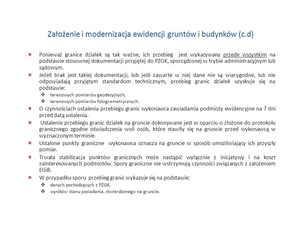 Założenie i modernizacja ewidencji gruntów i budynków (c.d) B.