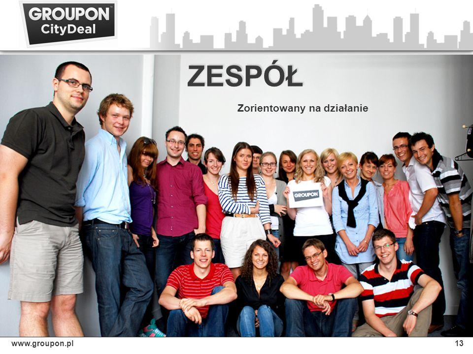 www.groupon.pl13 Zorientowany na działanie