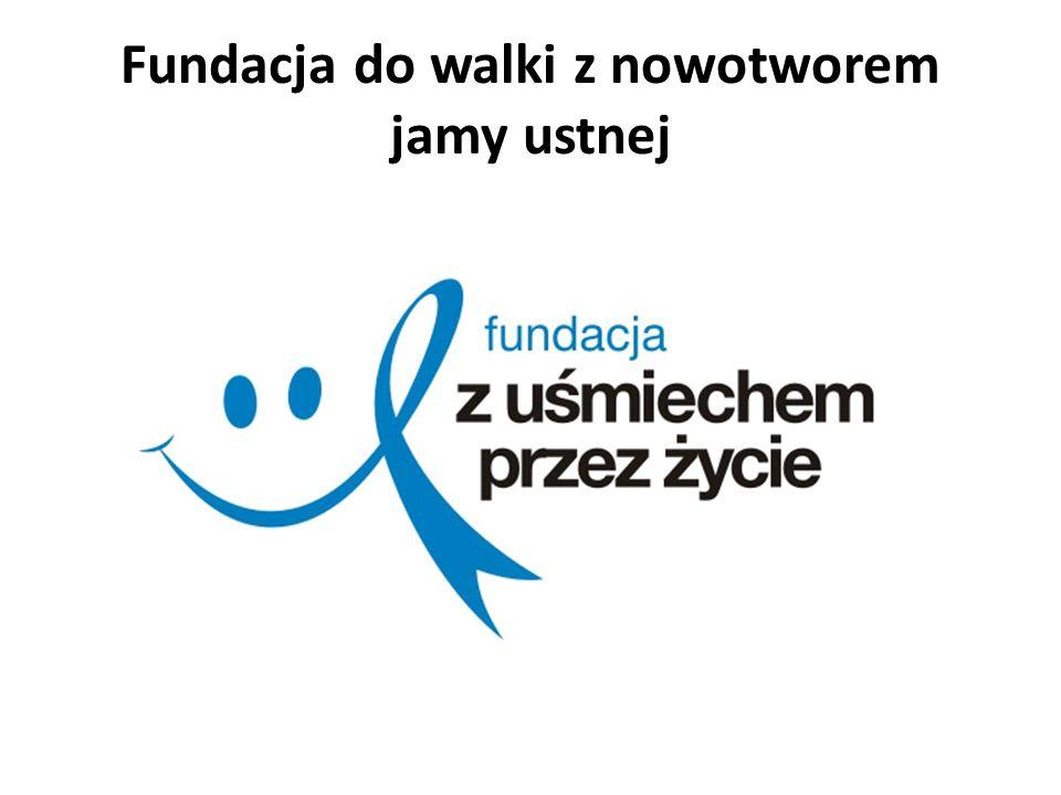 Fundacja do walki z nowotworem jamy ustnej