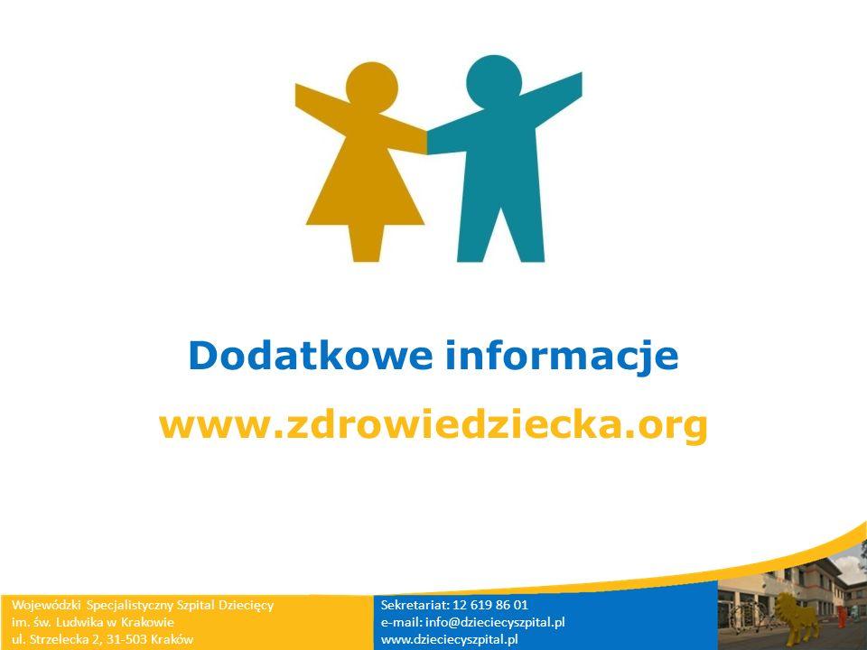 Wojewódzki Specjalistyczny Szpital Dziecięcy im. św. Ludwika w Krakowie ul. Strzelecka 2, 31-503 Kraków Sekretariat: 12 619 86 01 e-mail: info@dziecie