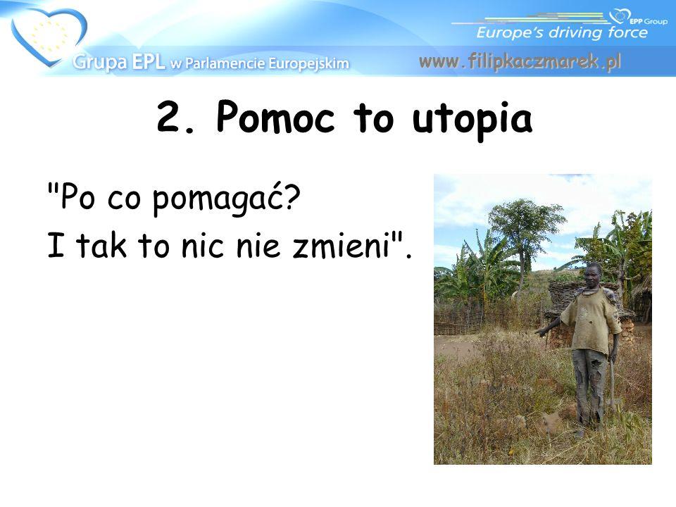2. Pomoc to utopia