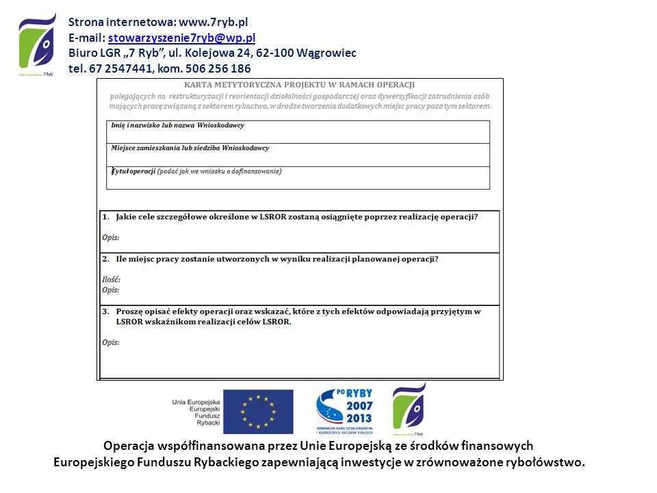 Operacja współfinansowana przez Unie Europejską ze środków finansowych Europejskiego Funduszu Rybackiego zapewniającą inwestycje w zrównoważone rybołówstwo.
