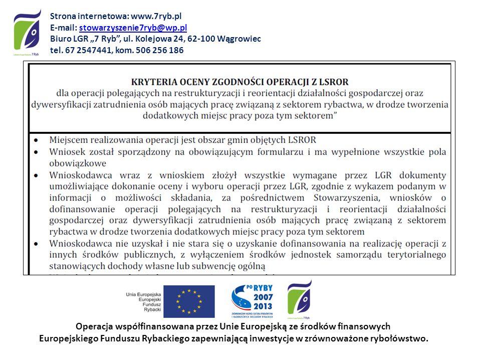 Operacja współfinansowana przez Unie Europejską ze środków finansowych Europejskiego Funduszu Rybackiego zapewniającą inwestycje w zrównoważone rybołó