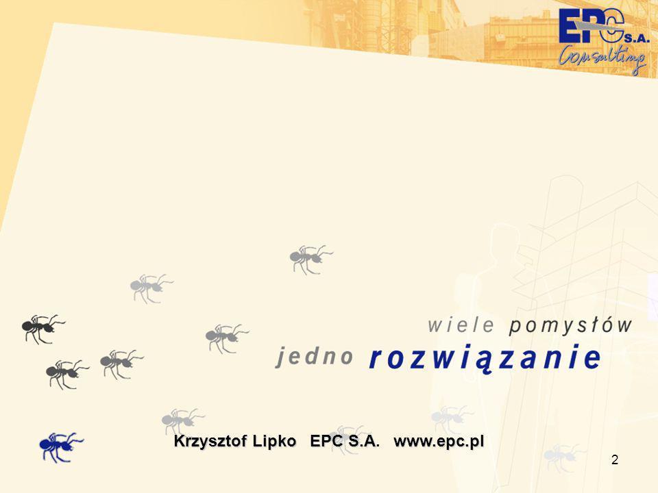 3 Krzysztof Lipko, k.lipko@epc.pl, www.epc.pl Prawdy oczywiste