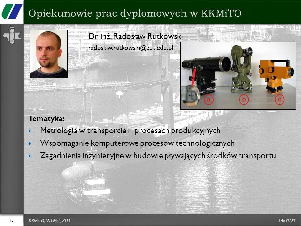 14/02/23 Dr inż. Radosław Rutkowski radoslaw.rutkowski@zut.edu.pl Tematyka: Metrologia w transporcie i procesach produkcyjnych Wspomaganie komputerowe