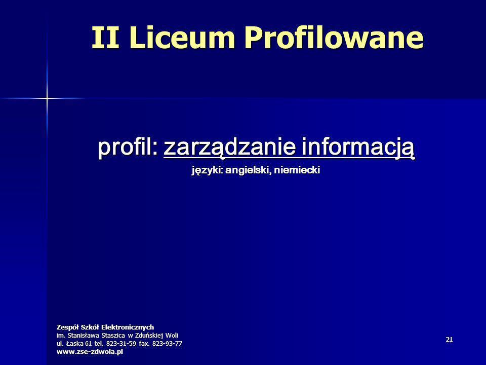 Zespół Szkół Elektronicznych im. Stanisława Staszica w Zduńskiej Woli ul. Łaska 61 tel. 823-31-59 fax. 823-93-77 www.zse-zdwola.pl 2121 profil: zarząd