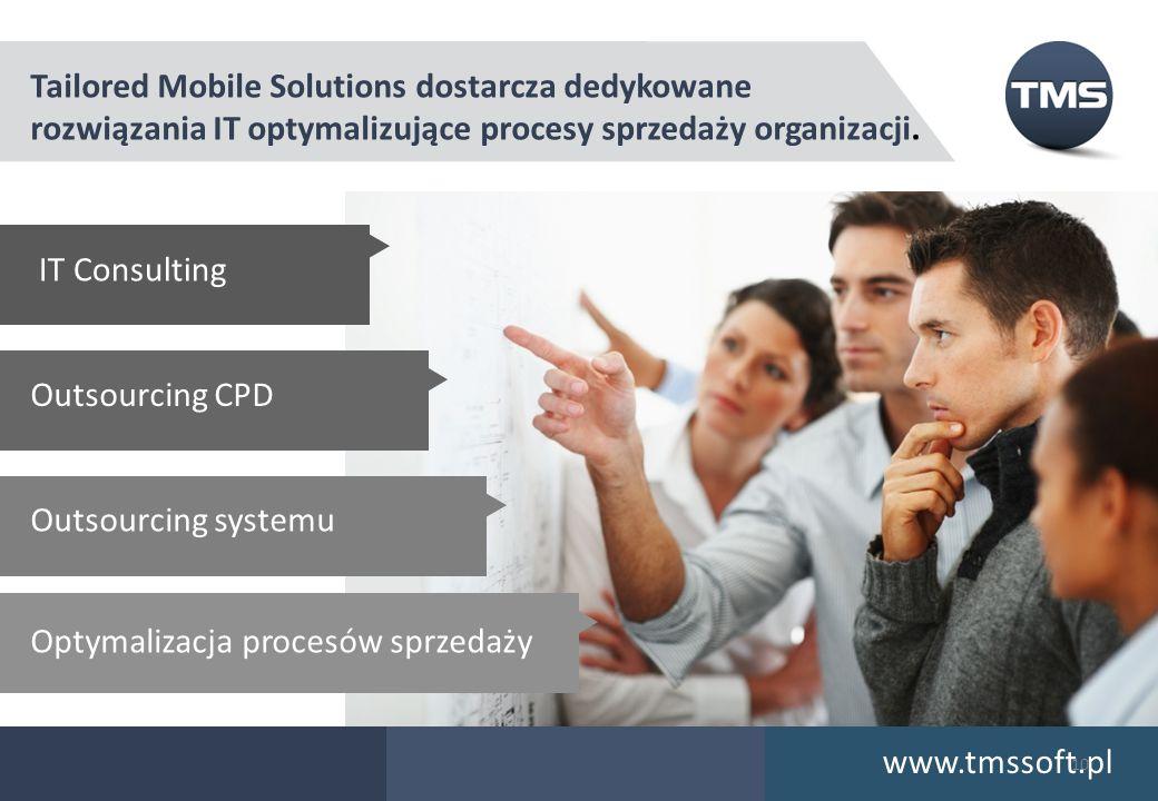Tailored Mobile Solutions dostarcza dedykowane rozwiązania IT optymalizujące procesy sprzedaży organizacji. Outsourcing CPD Outsourcing systemu Optyma