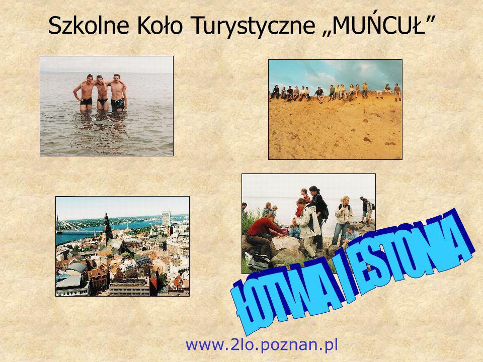 Szkolne Koło Turystyczne MUŃCUŁ www.2lo.poznan.pl