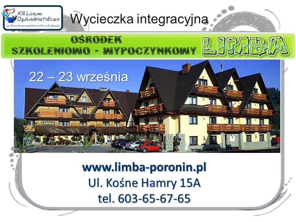Wycieczka integracyjna www.limba-poronin.pl Ul. Kośne Hamry 15A tel. 603-65-67-65 22 – 23 września