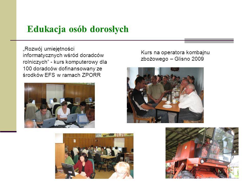 Edukacja osób dorosłych Rozwój umiejętności informatycznych wśród doradców rolniczych - kurs komputerowy dla 100 doradców dofinansowany ze środków EFS