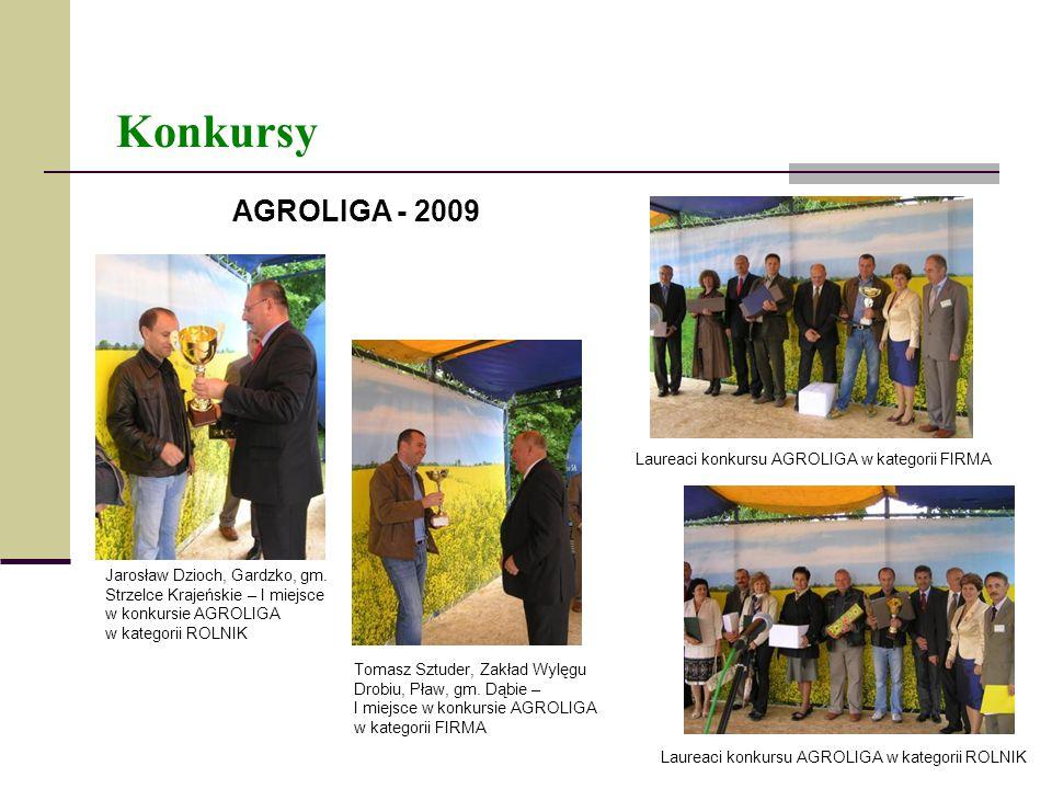 Konkursy AGROLIGA - 2009 Jarosław Dzioch, Gardzko, gm. Strzelce Krajeńskie – I miejsce w konkursie AGROLIGA w kategorii ROLNIK Tomasz Sztuder, Zakład