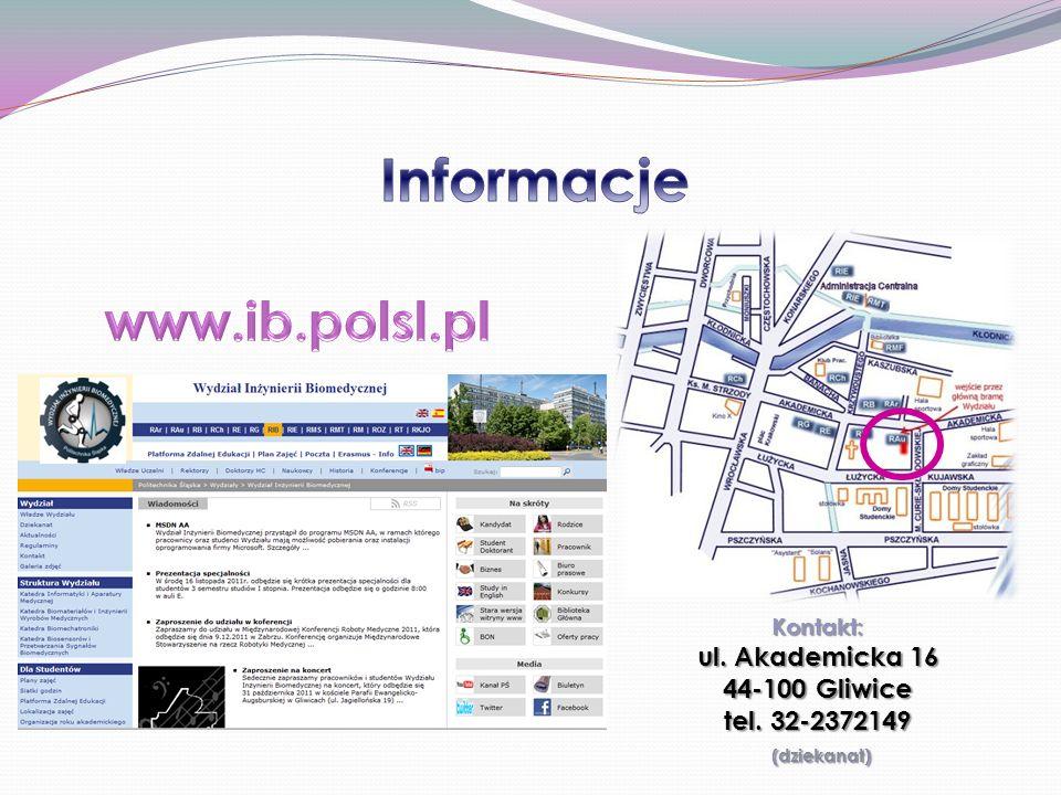 Kontakt: ul. Akademicka 16 44-100 Gliwice tel. 32-2372149 (dziekanat) (dziekanat)