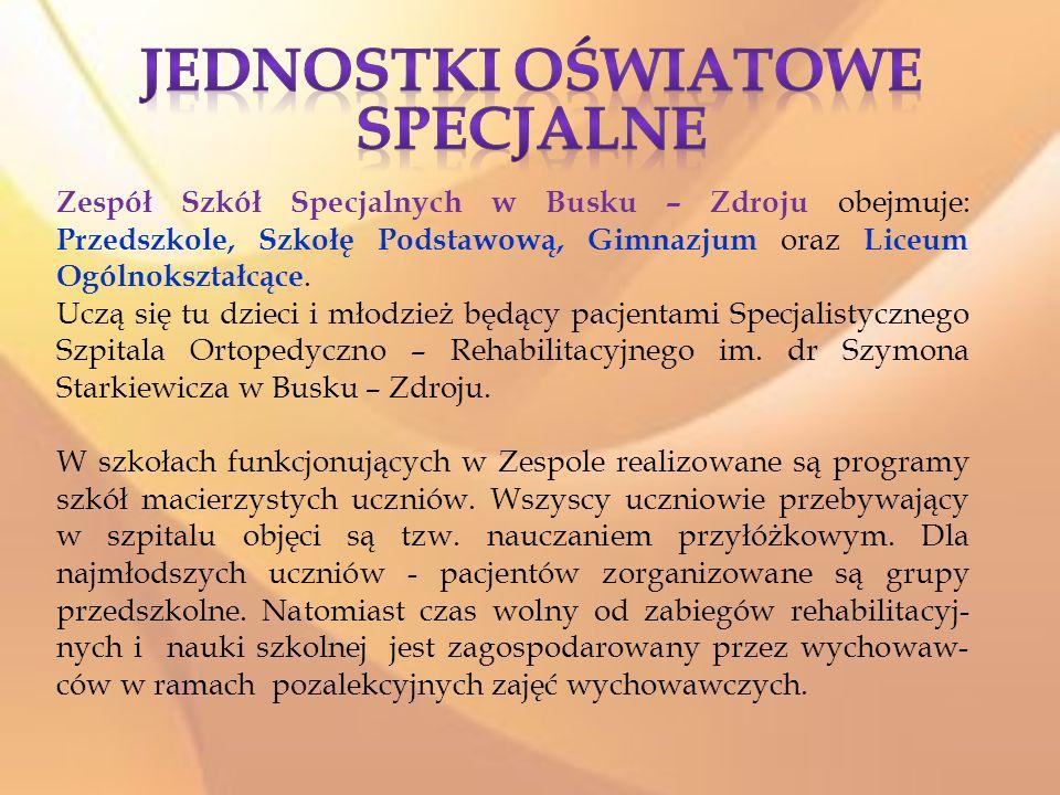 Zespół Szkół Specjalnych w Busku – Zdroju obejmuje: Przedszkole, Szkołę Podstawową, Gimnazjum oraz Liceum Ogólnokształcące. Uczą się tu dzieci i młodz