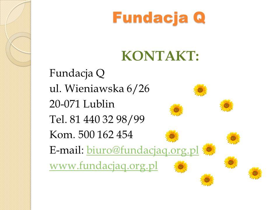 Fundacja Q ZAPRASZAMY DO SKORZYSTANIA Z NASZEJ OFERTY SZKOLENIOWEJ