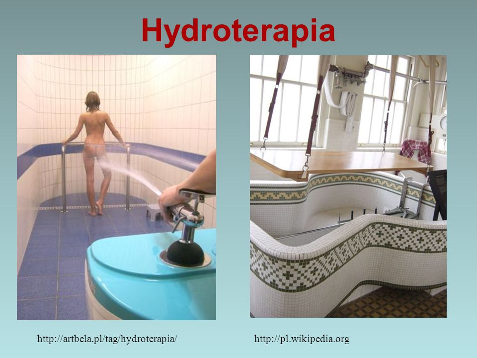Hydroterapia http://artbela.pl/tag/hydroterapia/http://pl.wikipedia.org