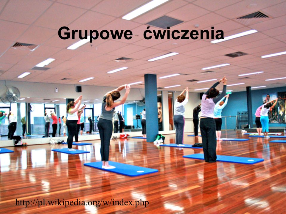 Grupowe ćwiczenia http://pl.wikipedia.org/w/index.php