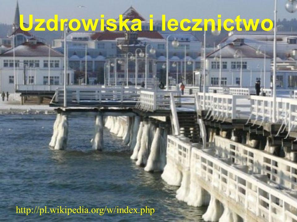 Uzdrowiska i lecznictwo http://pl.wikipedia.org/w/index.php