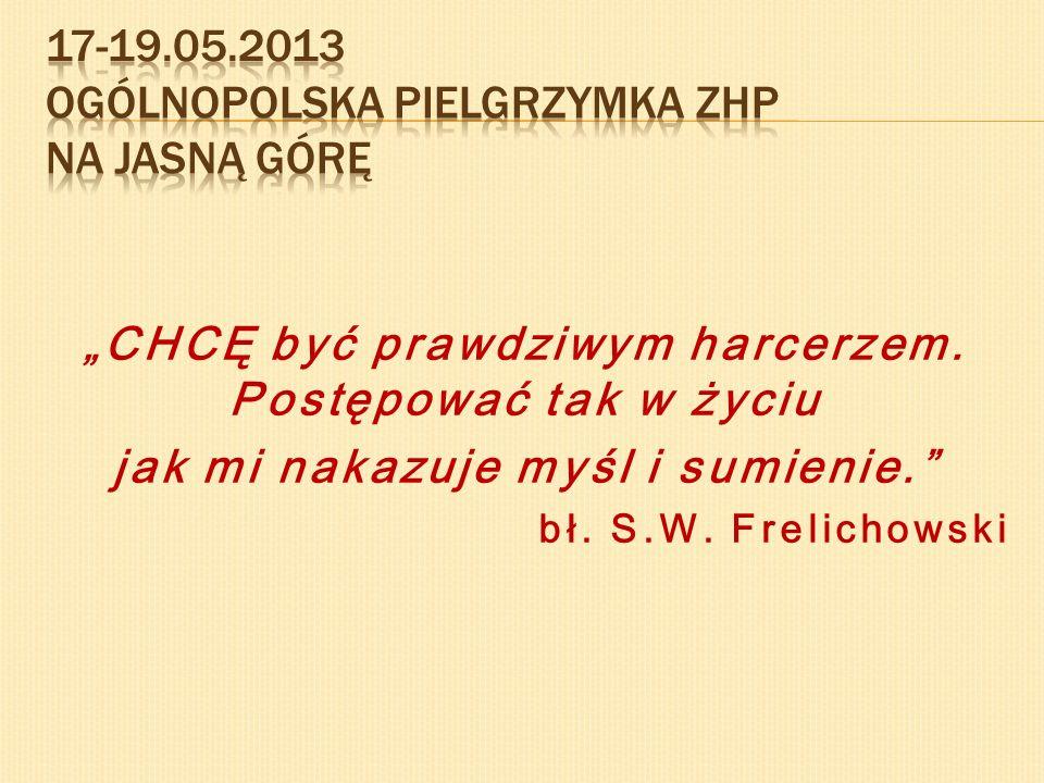 Zgłoszenia do 30.04.2013 hufiec@czestochowa.zhp.pl Własny namiot i wyżywienie Koszt 15zł (plakietka, obiad sobota, obrazek, śpiewniczek)