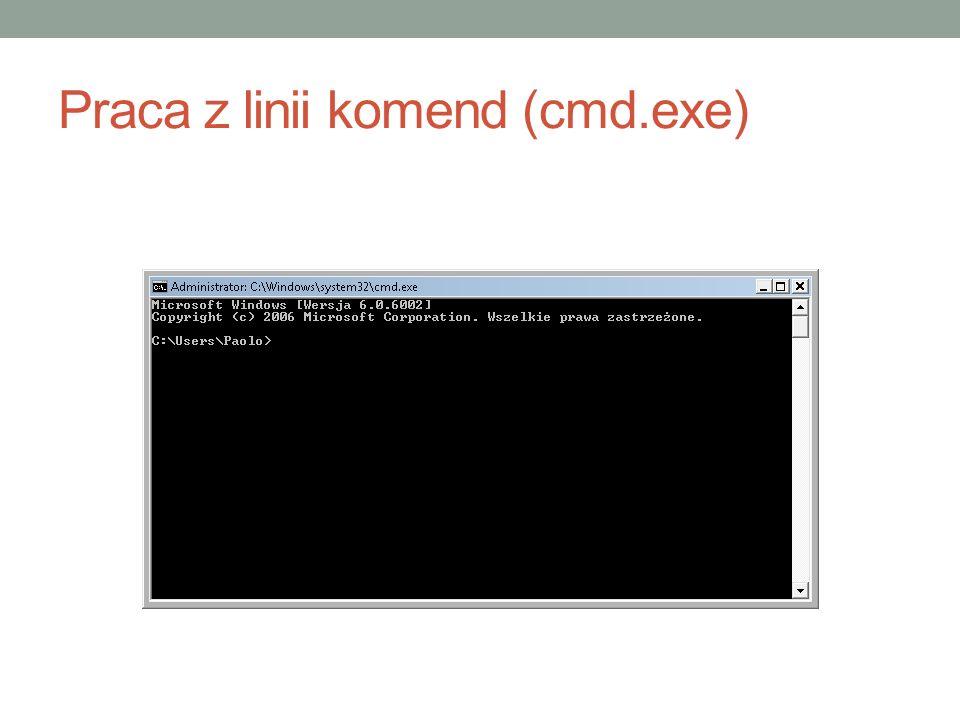 Podstawowe komendy dir dir /?, dir /p, dir /w, dir /s, dir /q cd mkdir del copy xcopy find chkdsk help