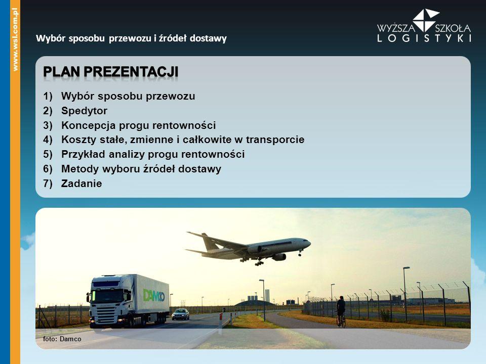 Wybór sposobu przewozu i źródeł dostawy foto: Damco