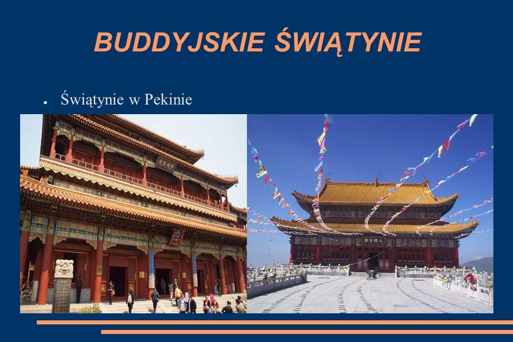 BUDDYJSKIE ŚWIĄTYNIE Świątynie w Pekinie