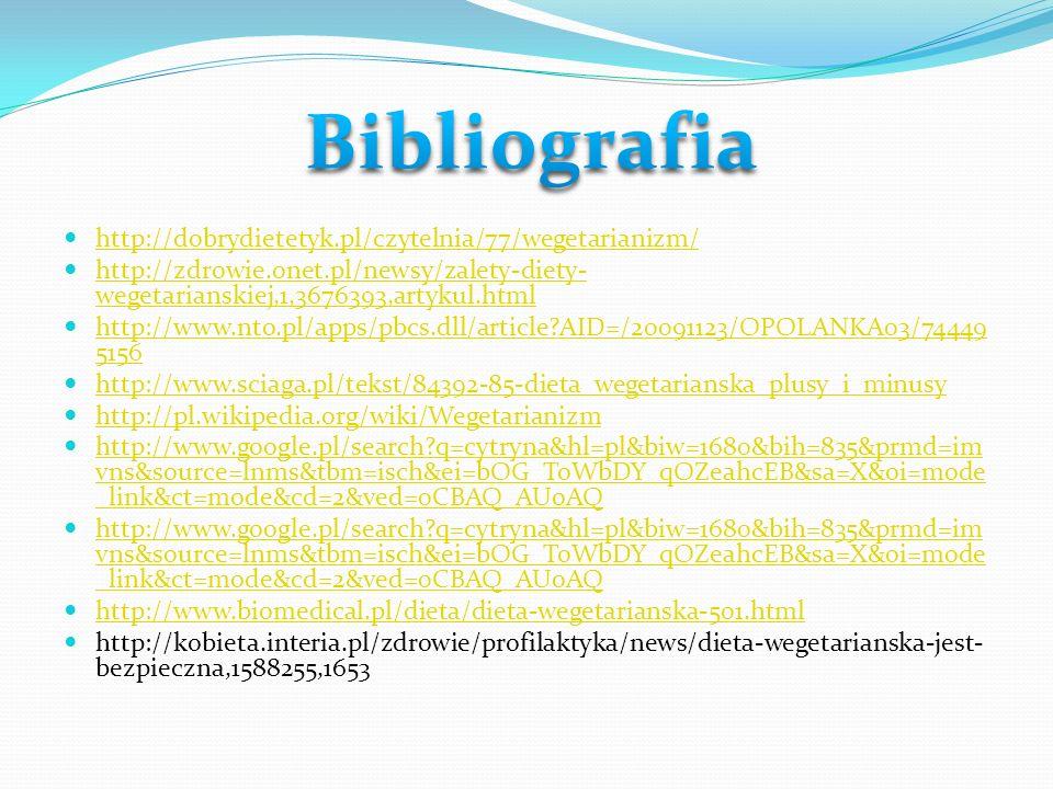 http://dobrydietetyk.pl/czytelnia/77/wegetarianizm/ http://zdrowie.onet.pl/newsy/zalety-diety- wegetarianskiej,1,3676393,artykul.html http://zdrowie.o