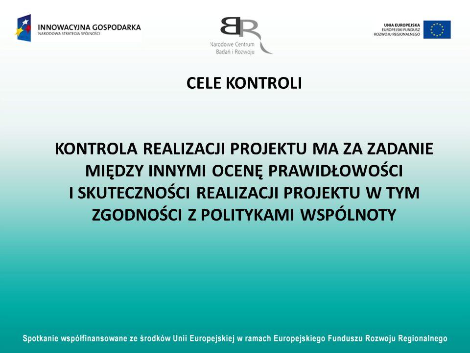 PODSTAWY PRAWNE KONTROLI Art.26, ust. 1 pkt. 14 ustawy z dnia 6 grudnia 2006 r.