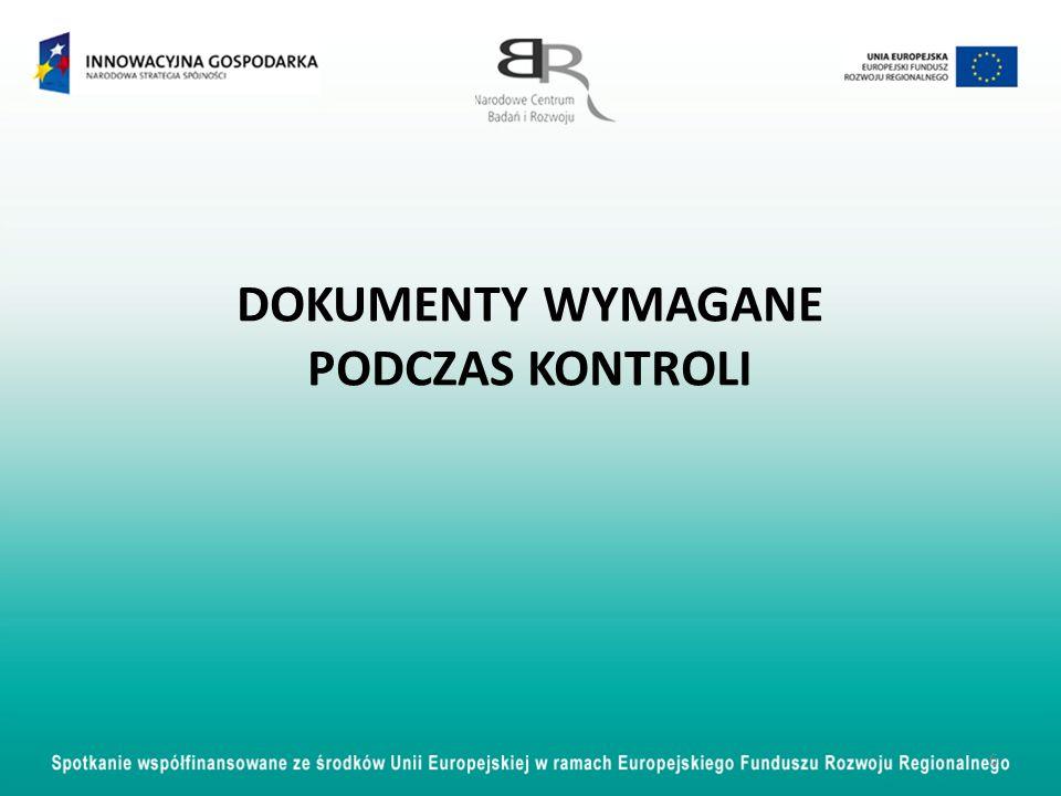 DOKUMENTY WYMAGANE PODCZAS KONTROLI 6