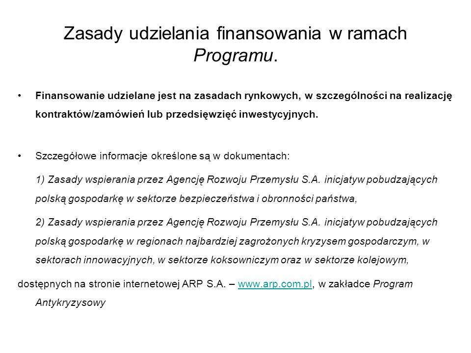 Zasady udzielania finansowania w ramach Programu.