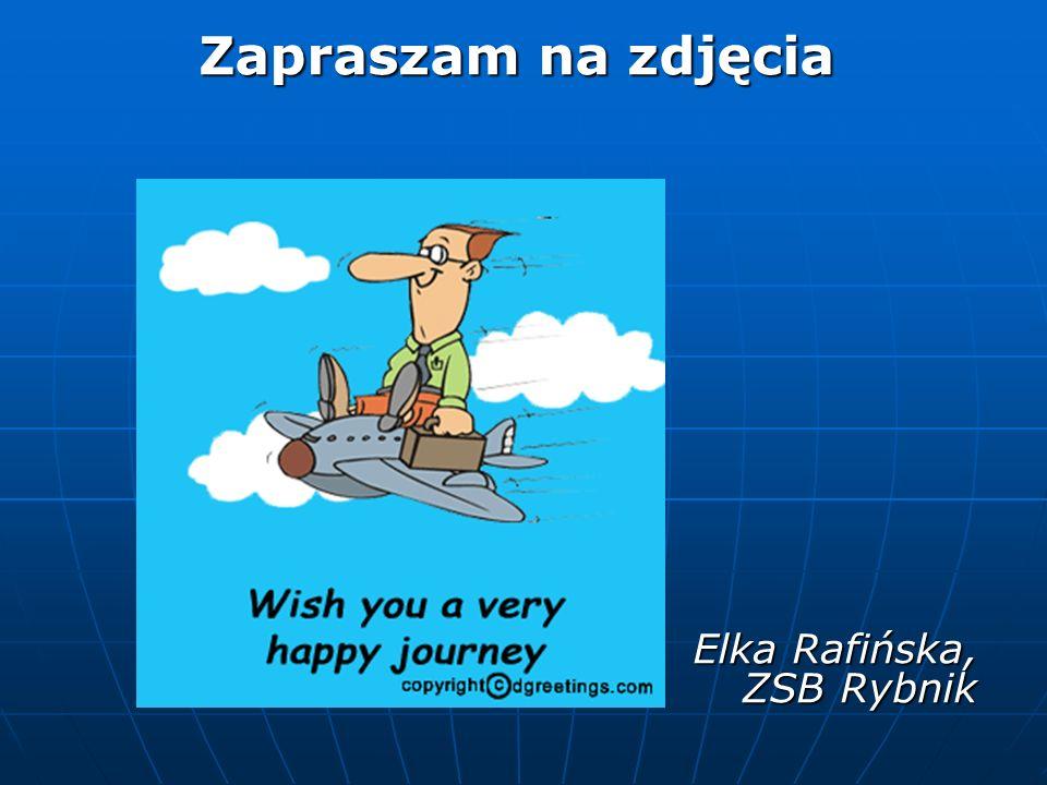 Zapraszam na zdjęcia Elka Rafińska, ZSB Rybnik