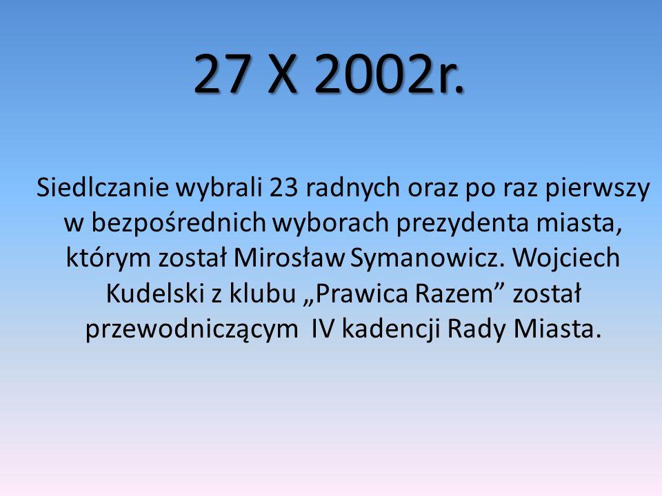 12 XI 2006r.Do Rady Miasta weszło 23 przedstawicieli z pięciu ugrupowań politycznych.
